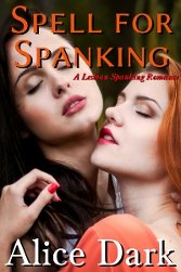 Spell for Spanking by Alice Dark